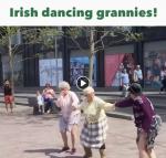 Irlande: Les Dancing Grannies riverdansent